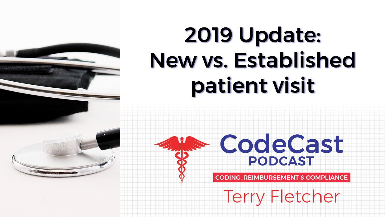 2019 Update: New vs. Established patient visit