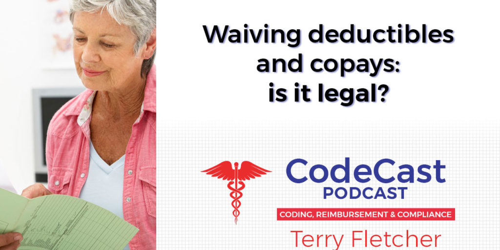 Waiving deductibles and copays: is it legal?