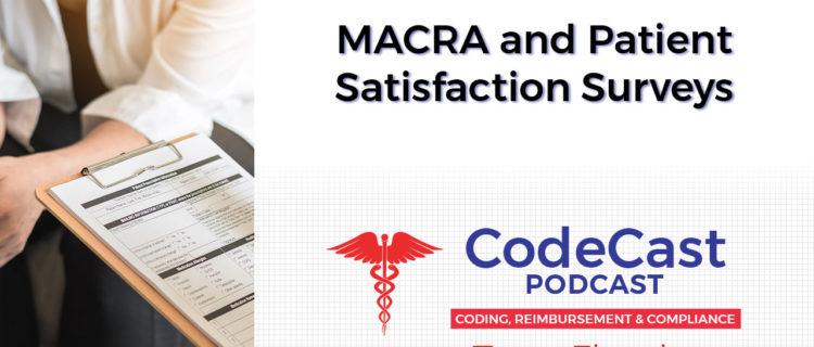MACRA and Patient Satisfaction Surveys