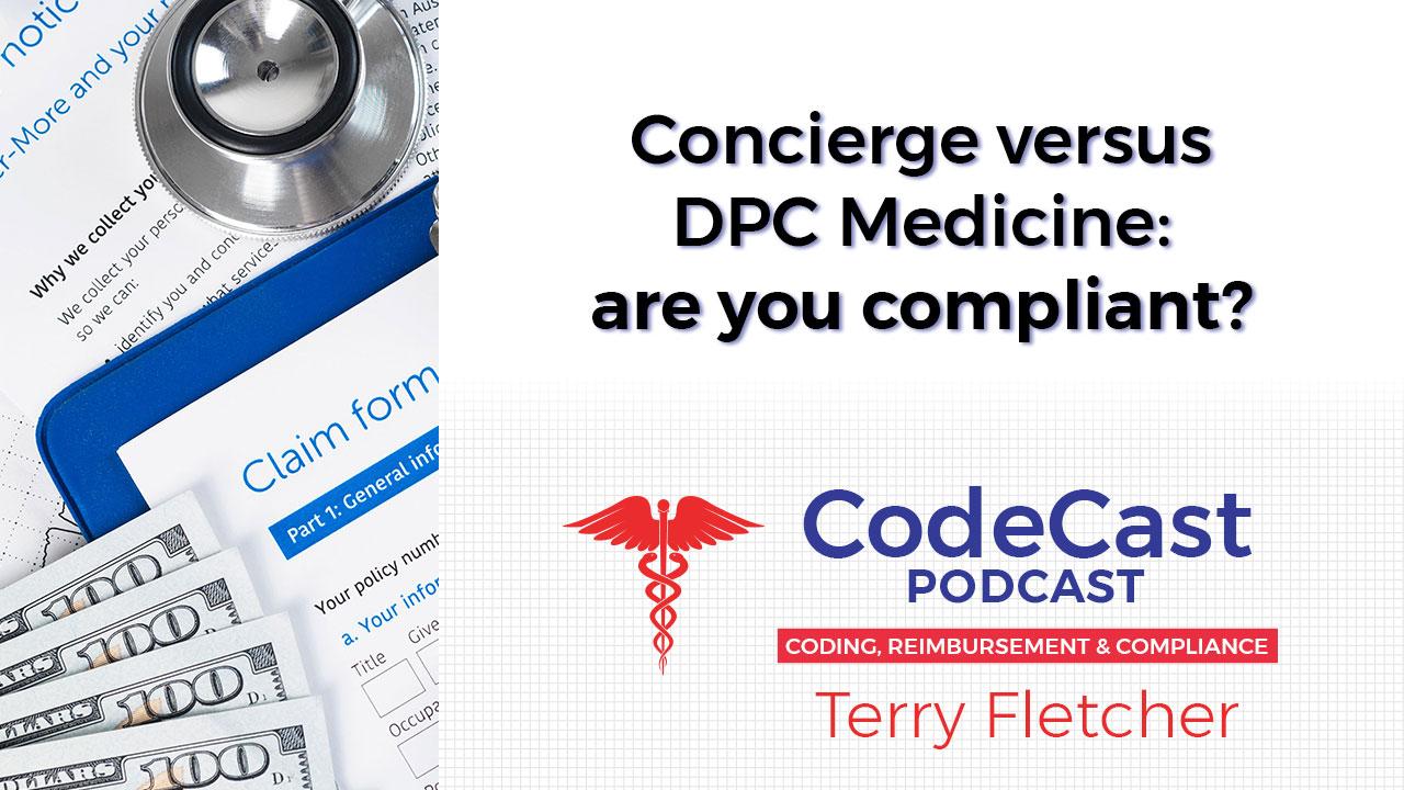 Concierge versus DPC Medicine: are you compliant?