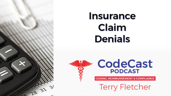 Insurance Claim Denials CodeCast | Medical Billing And Coding