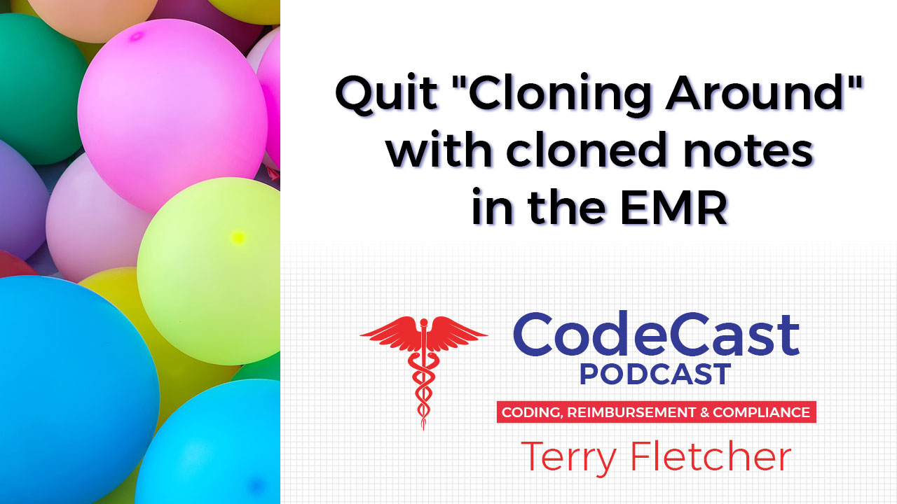 """Quit """"Cloning Around"""" with cloned notes in the EMR"""