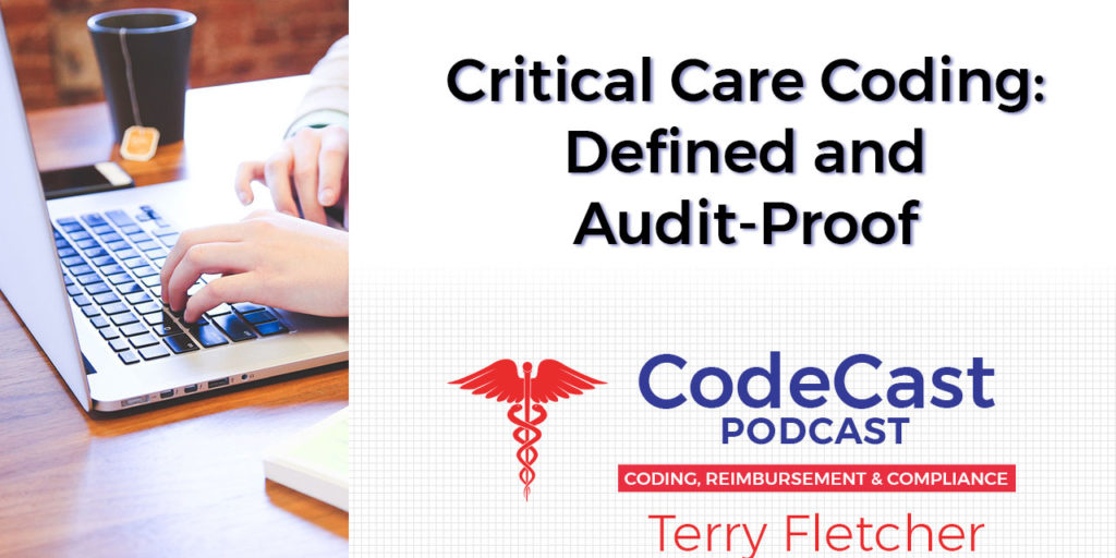 Critical Care Coding: Defined and Audit-Proof