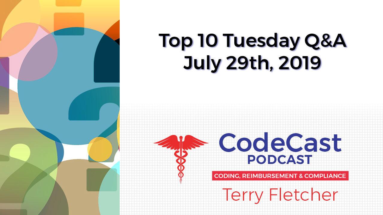 Top 10 Tuesday Q&A – July 29th, 2019