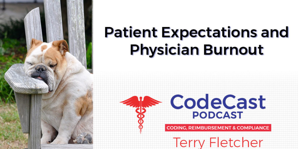Patient Expectations and Physician Burnout