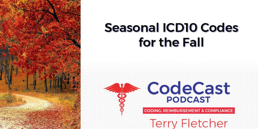 Seasonal ICD10 Codes for the Fall