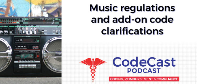 Music regulations and add-on code clarifications