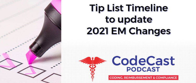 Tip List Timeline to update 2021 EM Changes