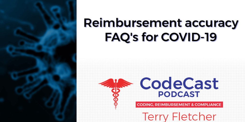 Reimbursement accuracy FAQ's for COVID-19