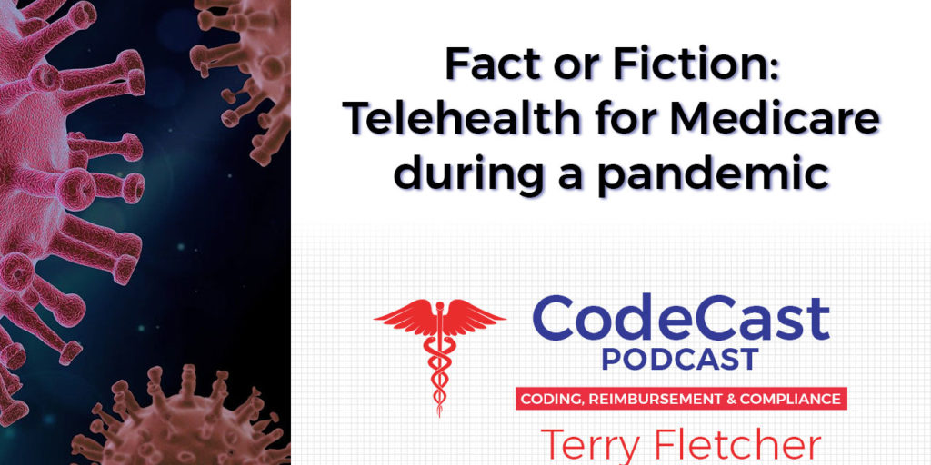 Fact or Fiction: Telehealth for Medicare during a pandemic