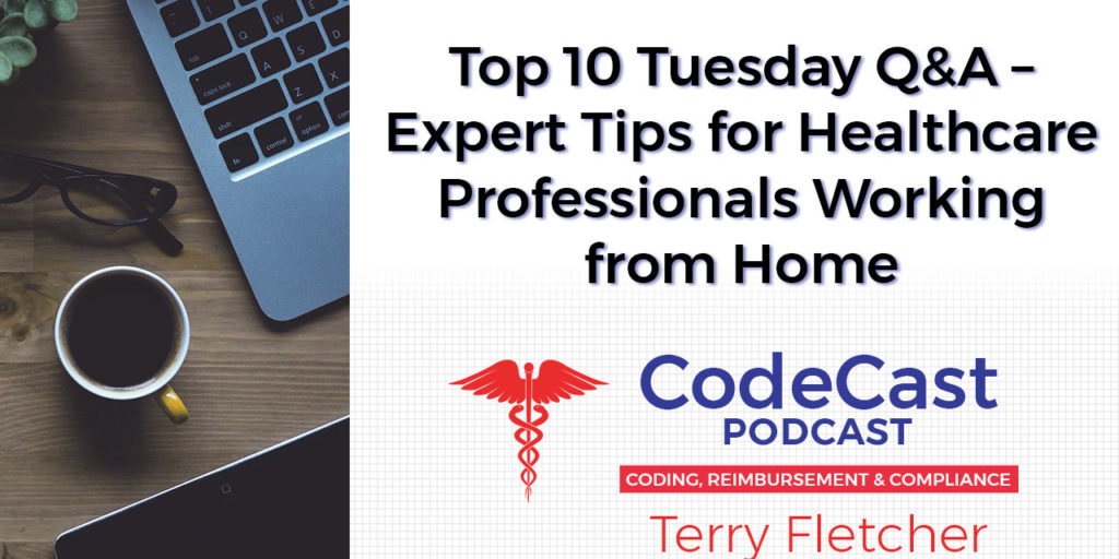 Top 10 Tuesday Q&A – Expert Tips for Healthcare Professionals Working from Home