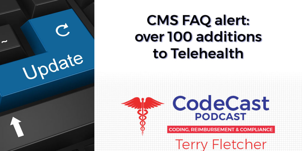 CMS FAQ alert: over 100 additions to Telehealth