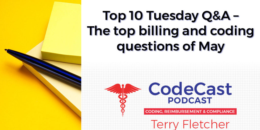 Top 10 Tuesday Q&A – The top billing and coding questions of May