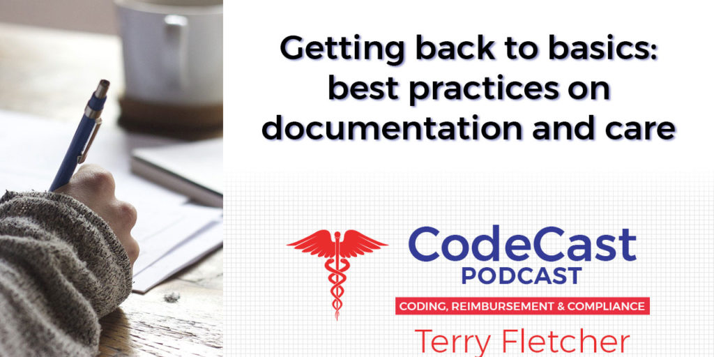 Getting back to basics: best practices on documentation and care