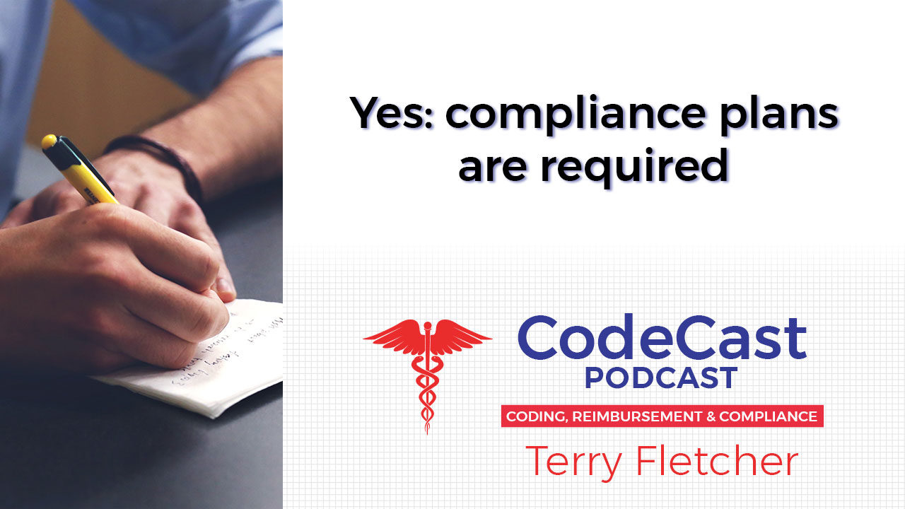 Yes: compliance plans are required