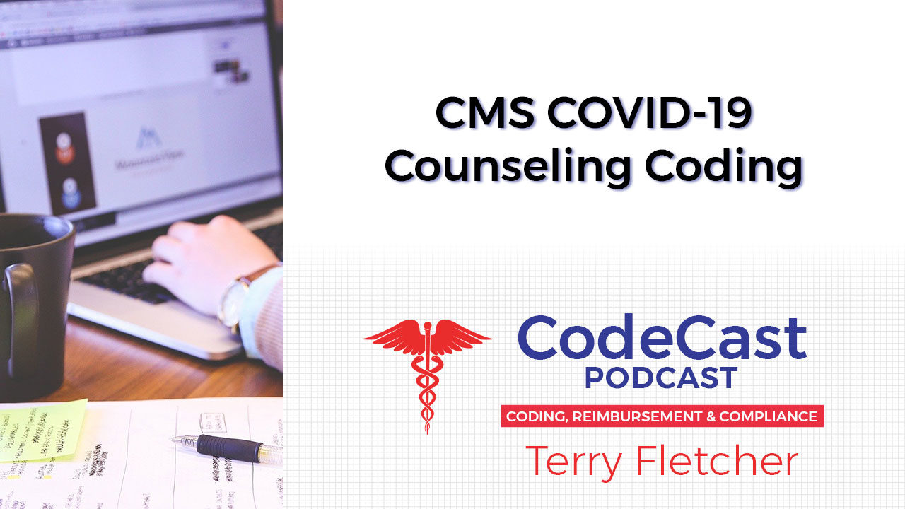 CMS COVID-19 Counseling Coding