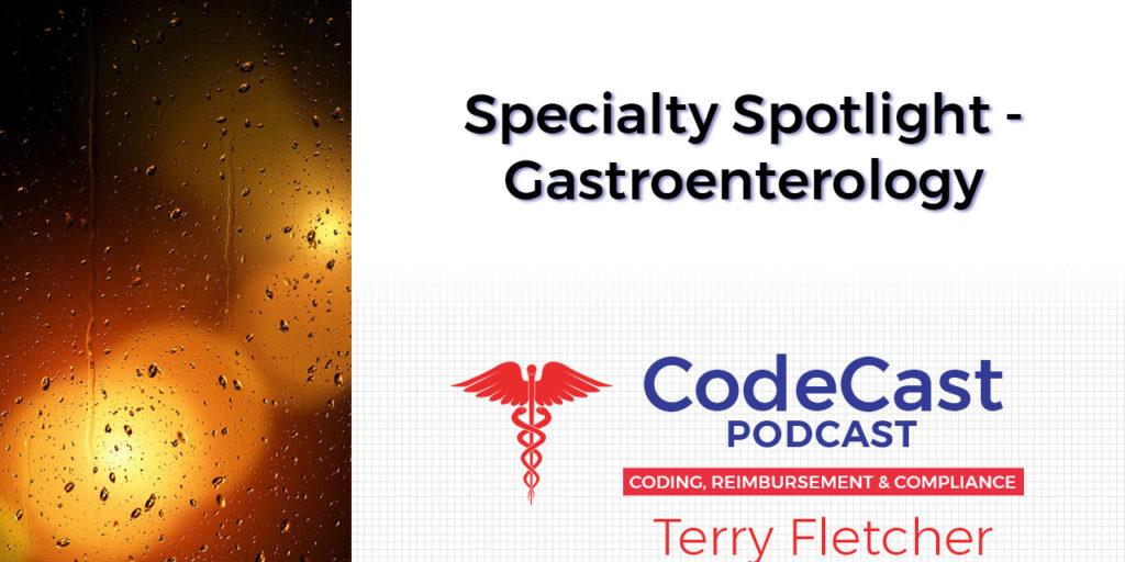 Specialty Spotlight - Gastroenterology