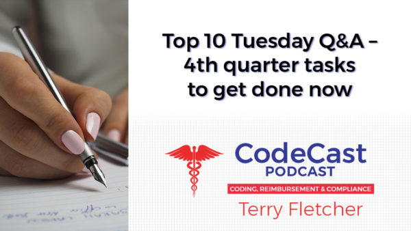 Top 10 Tuesday Q&A – 4th quarter tasks to get done now