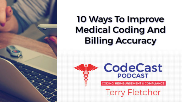 10 Ways To Improve Medical Coding And Billing Accuracy