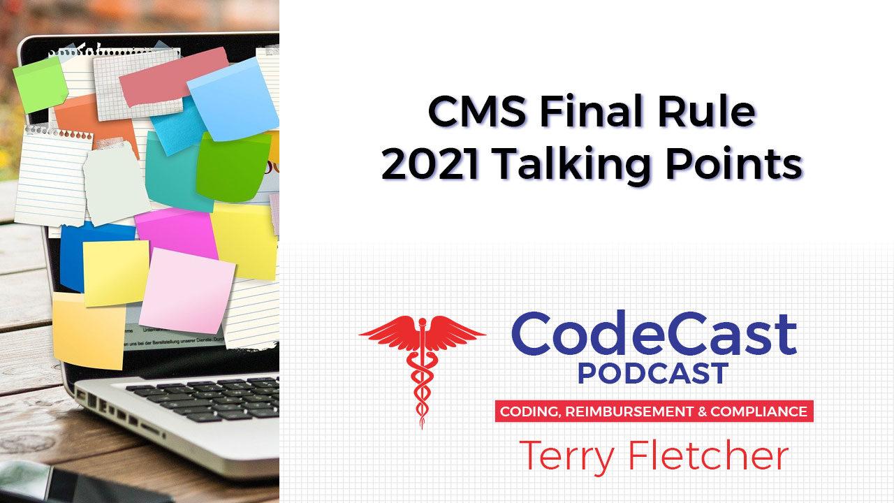 CMS Final Rule 2021 Talking Points
