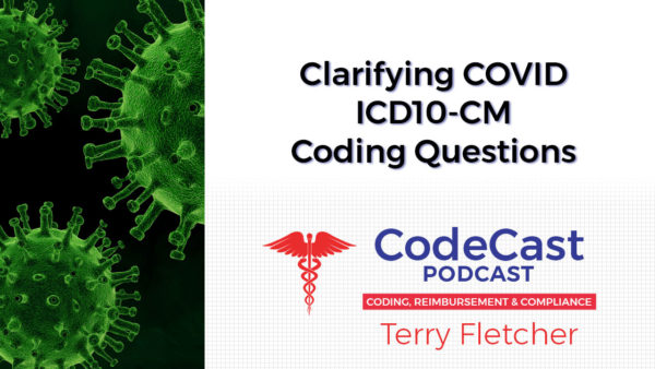 Clarifying COVID ICD10-CM Coding Questions