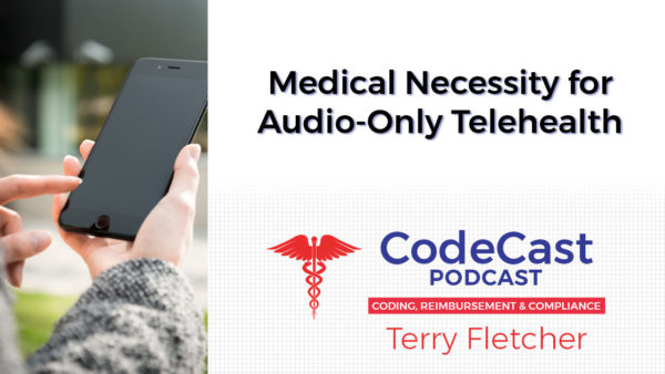 Medical Necessity for Audio-Only Telehealth