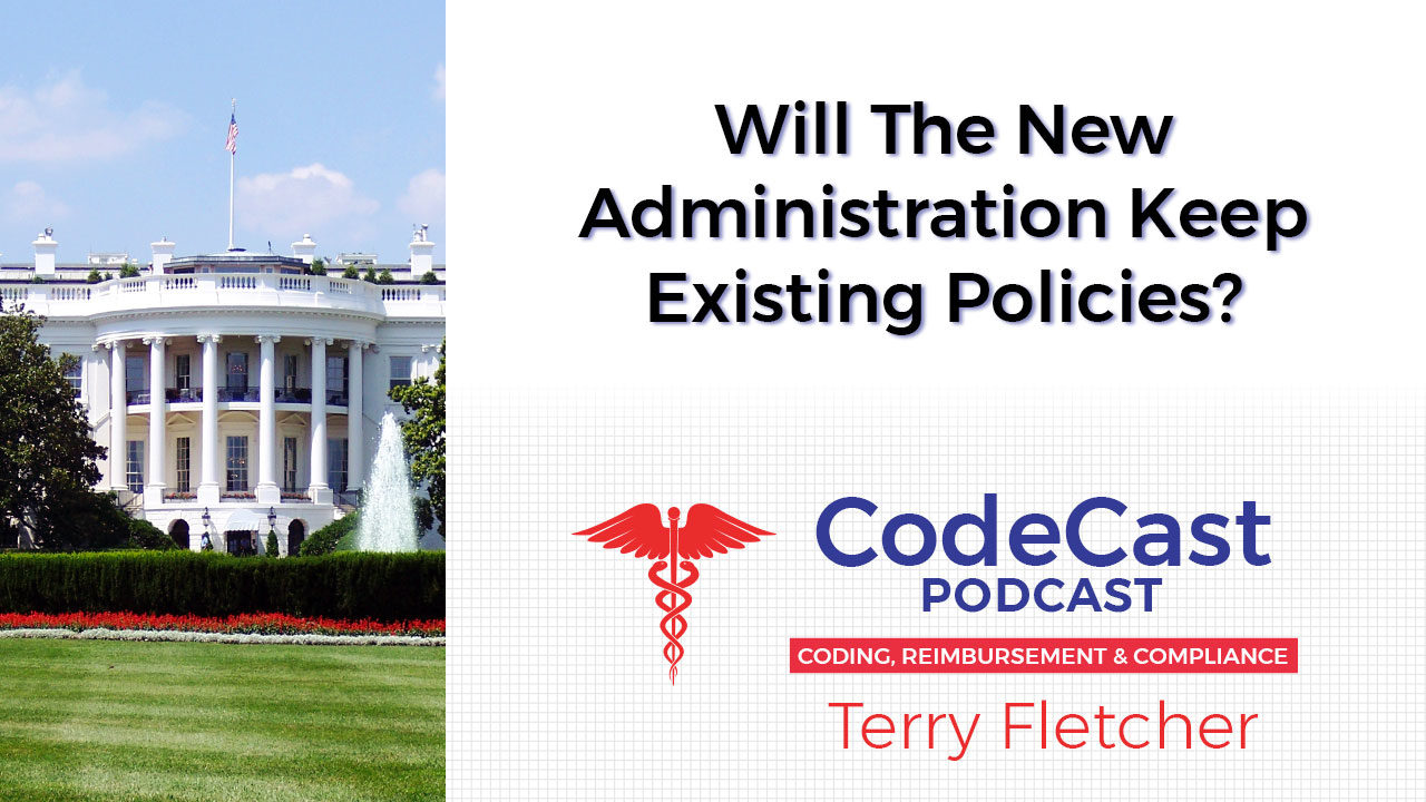 Will The New Administration Keep Existing Policies?