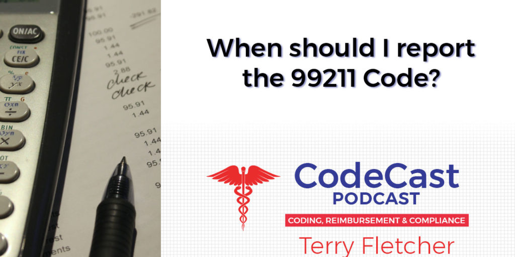 When should I report the 99211 Code?