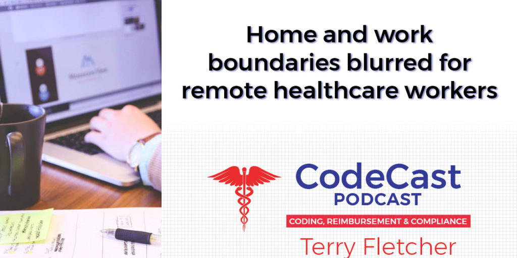 Home and work boundaries blurred for remote healthcare workers