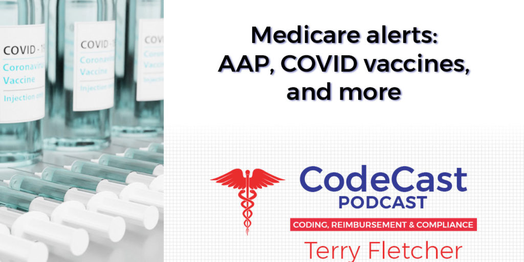 Medicare alerts: AAP, COVID vaccines, and more