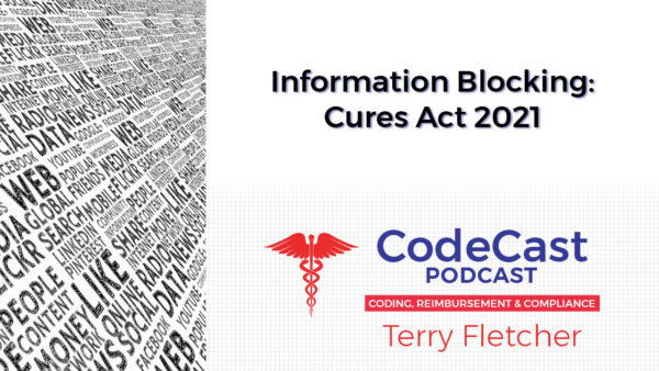 Information Blocking: Cures Act 2021