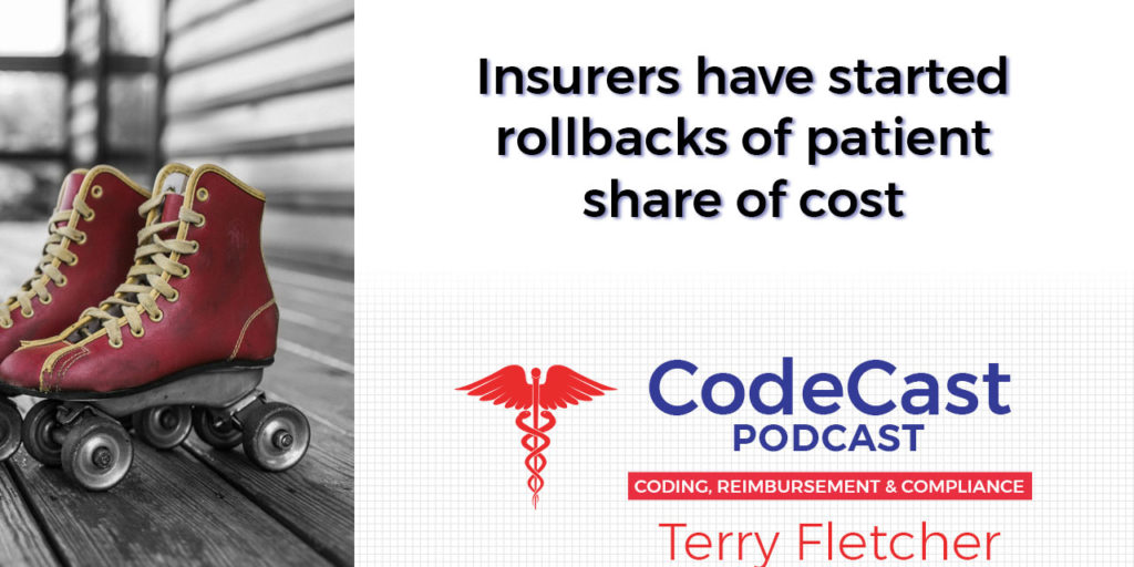 Insurers have started rollbacks of patient share of cost