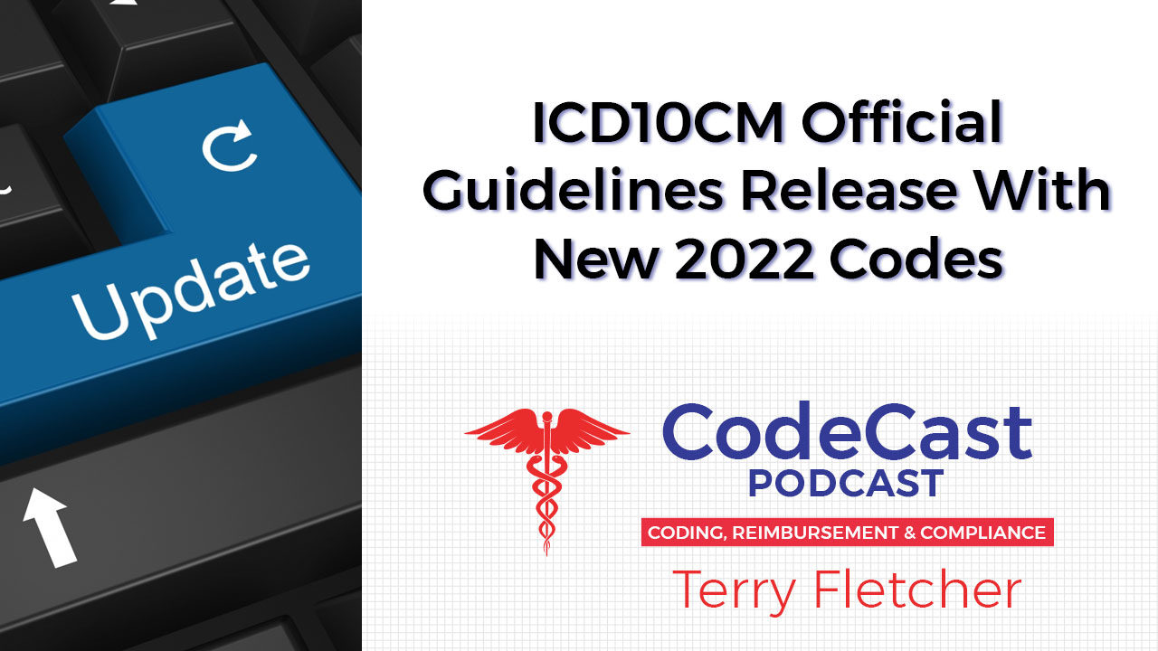 ICD10CM Official Guidelines Release With New 2022 Codes