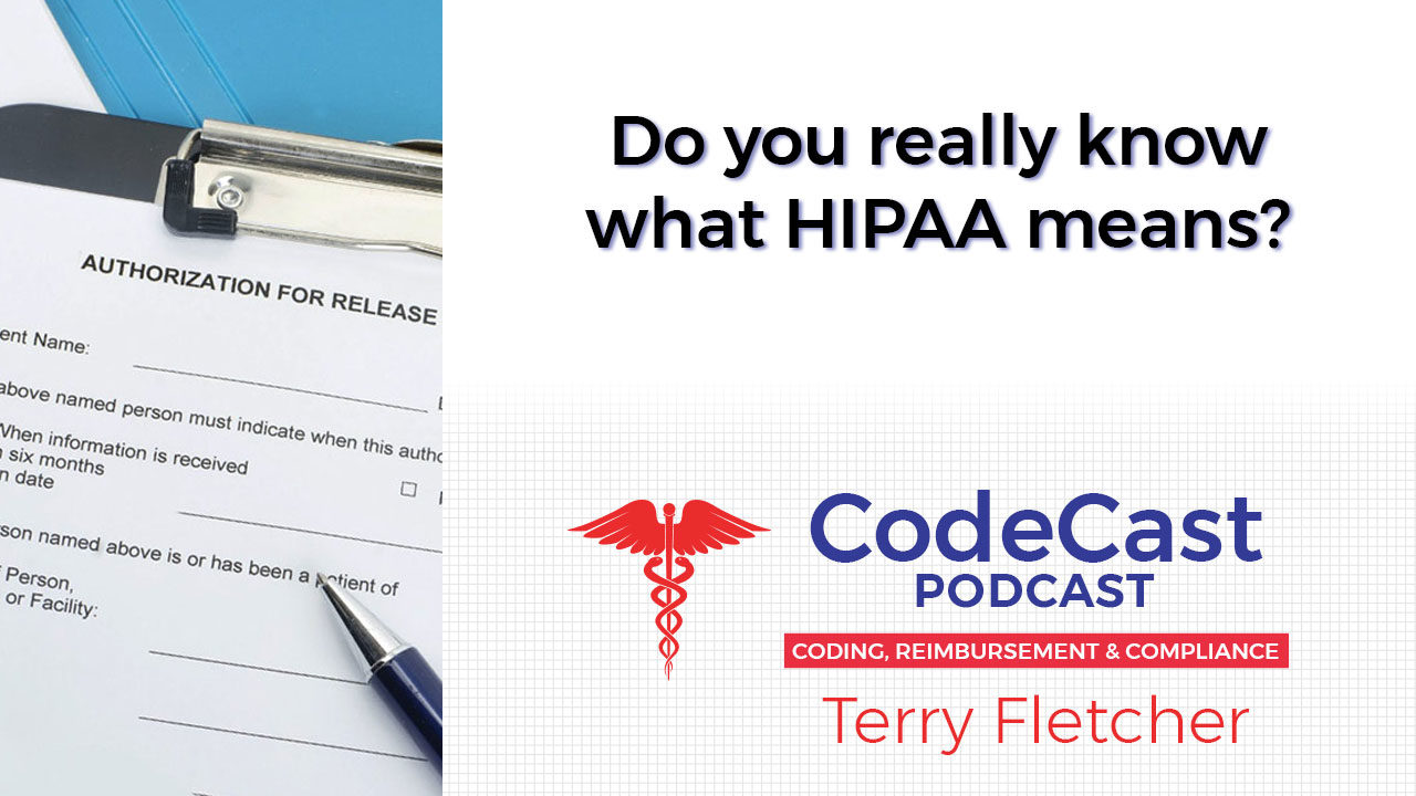 Do you really know what HIPAA means?