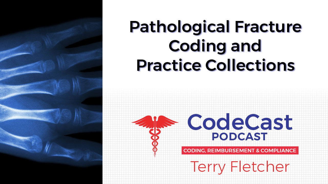 Pathological Fracture Coding and Practice Collections