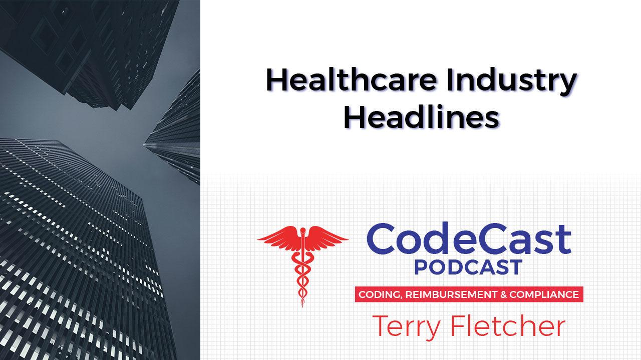 Healthcare Industry Headlines