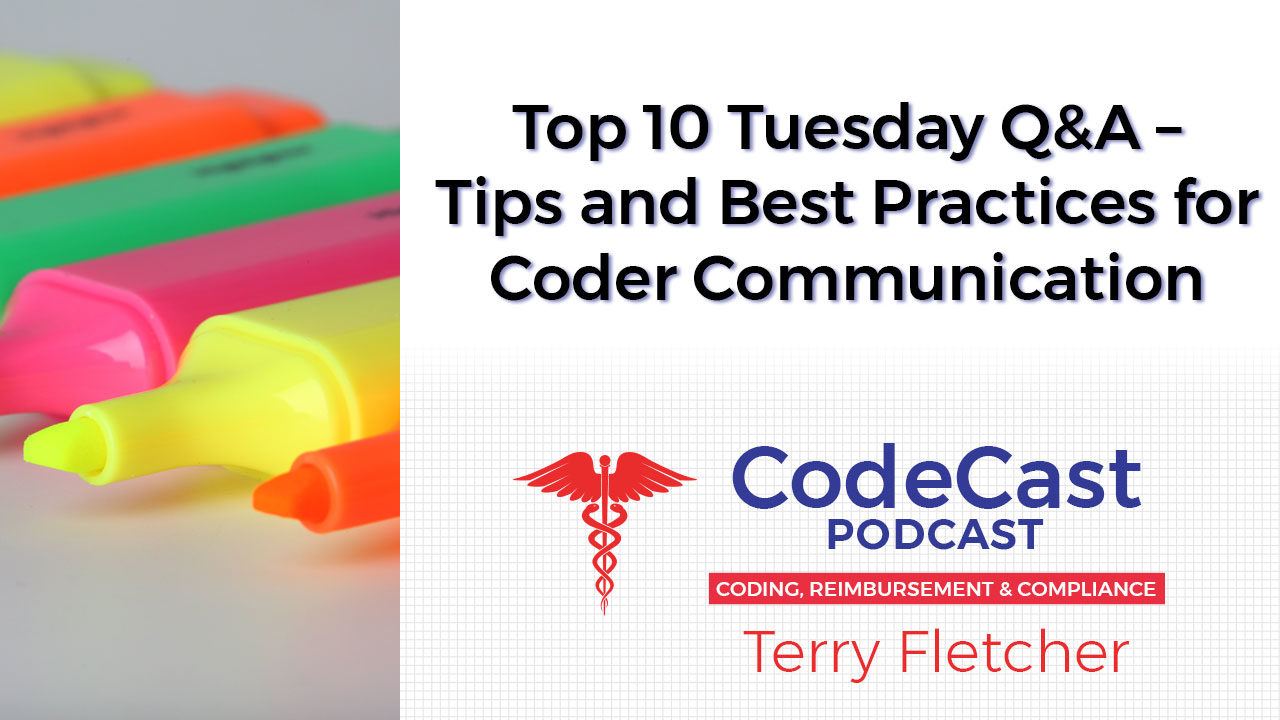 Top 10 Tuesday Q&A – Tips and Best Practices for Coder Communication
